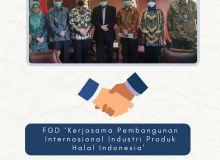 FGD 'Kerjasama Pembangunan Internasional Industri Produk Halal Indonesia'